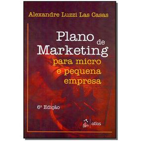 Livro - Plano De Marketing Para Micro Peq. Empresa-06ed/17