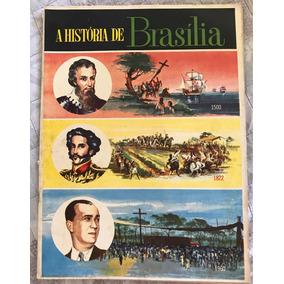 Revista A História De Brasília Documento Jk Niemeyer Rara
