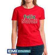 Camisetas Feliz  Natal 2400