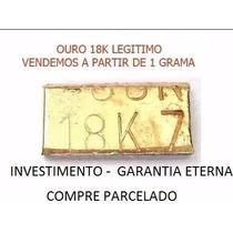 Barra De Ouro 18k 10 Gramas Investimento Garantia Barato