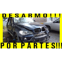 Desarmo!! Completa O Partes!!! Bmw X5 2008 3.0 6 Clindros!!