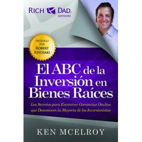 Libro El Abc De La Inversion En Bienes Raices + Envio Gratis