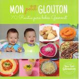 Mon Petit Glouton - Karina Gao