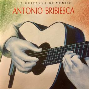 Cd Antonio Bribiesca La Guitarra De Mexico