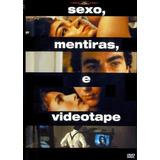 Sexo, Mentiras E Videotape Dvd Lacrado Original