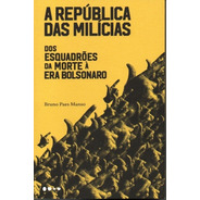 Livro A República Das Milícias De Bruno Paes Manso