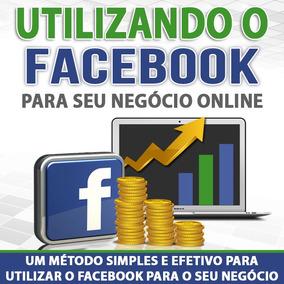 Utilizando O Facebook Para O Seu Negócio On-line Curso