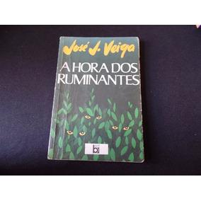 José Veiga - A Hora Dos Ruminadores - Livro