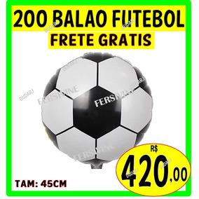 Kit 200 Balão Metalizado Bola De Futebol 45cm 18 Polegadas 258b62fdd9e38