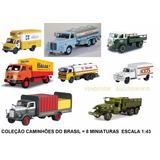 1/43 Coleção Caminhões Brasileiros Antigos Os 8 Juntos