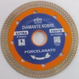 Disco Diamantado Porcelanato Especial Fino Diamante Nobre