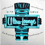 Cd Ultra-lounge Part 2 - The Tiki Sampler - Digipack - Usa