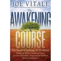 The Awakening Course; Joe Vitale Envío Gratis