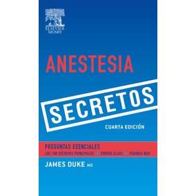 Libro: Anestesia. Secretos - James C. Duke - Pdf