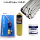 Kit Maçarico + Refil + 20 Varetas Alumínio + Fluxo
