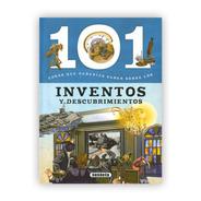101 Cosas Que Deberías Saber Sobre Inventos Y Descubrimiento
