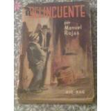 El Delicuente - Manuel Rojas