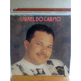 Lp Israel Do Carmo (macarrão Do Banjo) 1992 Zerado