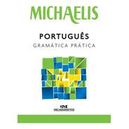 Michaelis Gramática Fácil  Para Falar E Escrever Bem