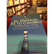 Libro Coaching Para Emprendedores: El Tsunami Es Tu Cambio