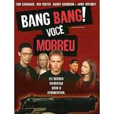 Dvd Bang Bang! Você Morreu - Original Lacrado