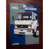 Ford Cargo Camion Folleto Antiguo En La Plata Tolosa