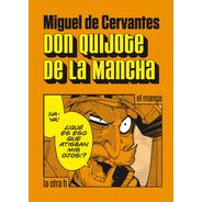 Don Quijote De La Mancha - El Manga