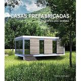 Libro Casas Prefabricadas Una Casa En Una Semana - Nuevo
