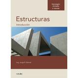 Libro : Hormigon Armado. Introduccion A Las Estructuras (..