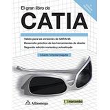 Gran Libro De Catia, El / 2 E; Eduardo Torrecil Envío Gratis