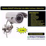 Camara Bullet Infrarroja Color 800tvl Ccd Sony Ir 30mts Cctv