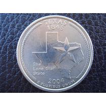 U. S. A. - Texas, Moneda De 25 Centavos (cuarto), Año 2004