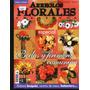 _ 10 Revistas Para Hacer Arreglos Florales (lote 2) + Regalo