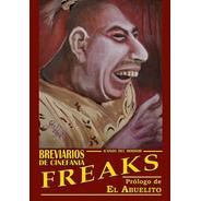 Libro:  Breviarios De Cinefania - Freaks - Íconos Del Horror