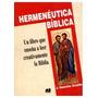 Hermeneutica Biblica: Para Una Teoría De La Lec Envío Gratis