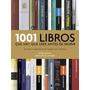 1001 Libros Que Hay Que Leer Antes De Morir - Boxall Mainer