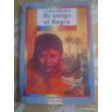 Felipe Aliende-mi Amigo El Negro