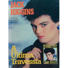 A Ultima Travessia - Jack Higginns