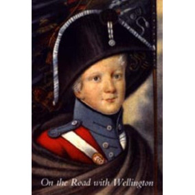 Libro On The Road With Wellington: The Diary Of A War Comm