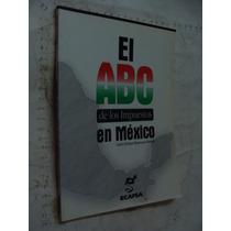 Libro El Abc De Los Impuestos En Mexico , Carlos Enrique Bet