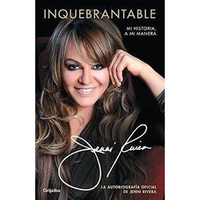 Libro Inquebrantable/ Jenni Rivera / Grijalbo