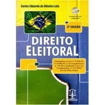 Direito Eleitoral Carlos Eduardo De Oliveira Lula