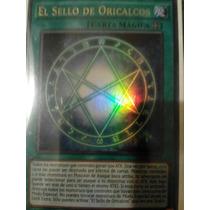 Yugioh El Sello De Oricalcos. Español