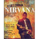 Nirvana Kurt Cobain Libro Europeo Español Nuevo Cerrado