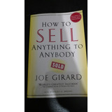 How To Sell Anything To Anybody (inglés) - Joe Girard