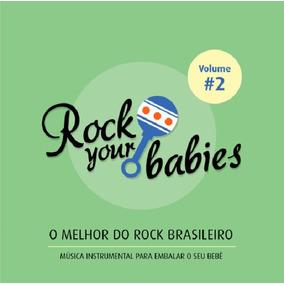 Rock Your Babies Vol. 2 - Cd Infantil