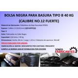 Bolsas Negras Para Basura Tipo B 40 Kg Calibre 12 Por Unidad
