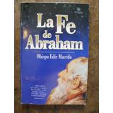 La Fe De Abraham - Obispo Edir Macedo