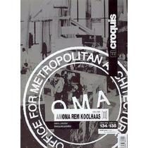 Livro Importado O Esboço 134/135: Oma/ Koolhaas Vol Ii