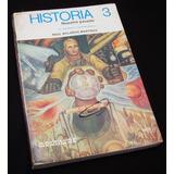 Libro: Historia 3 (nuestro Pasado)